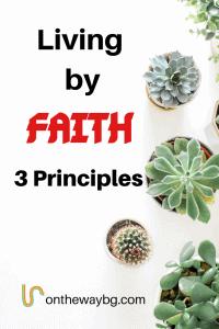 Living by Faith 3 Principles