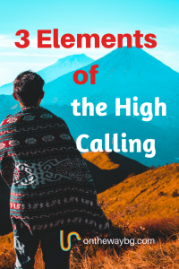 3 Elements of the High Calling