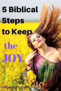 5 Biblical Steps to Keep the Joy