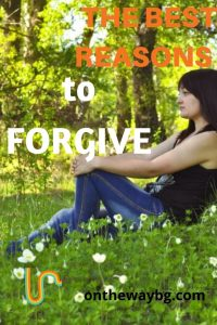 The Best Reasons To Forgive
