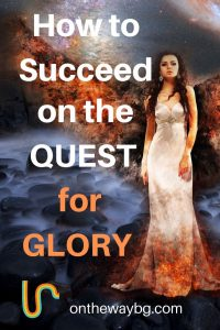 How to Succeed on the Quest for Glory