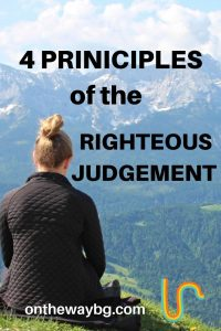 4 Principles of the Righteous Judgement