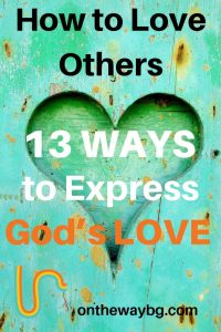 How to Love Others by Expressing God's Love
