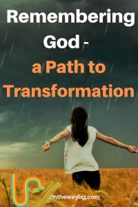 Remembering God - a Path to Transformation