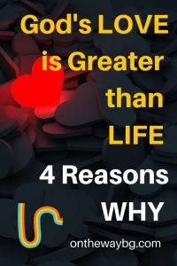 God's Love is Greater than LIfe