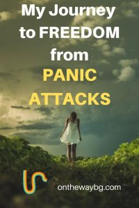 my journey to freedom from panic attacks