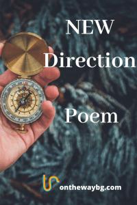 New Direction Poem