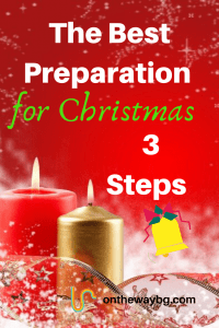 The Best Preparation for Christmas 3 Steps