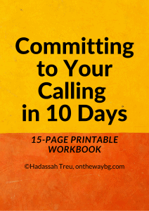 Committing to Your Calling in 10 Days Workbook