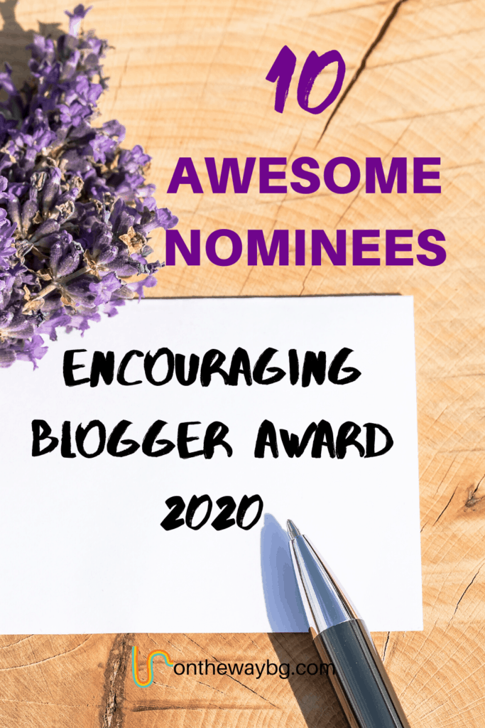 10 Awesome Nominees - Encouraging Blogger Award 2020