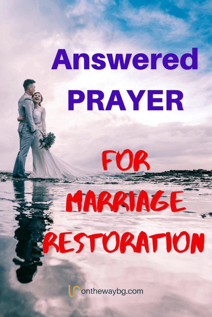 Answered Prayer for Marriage Restoration