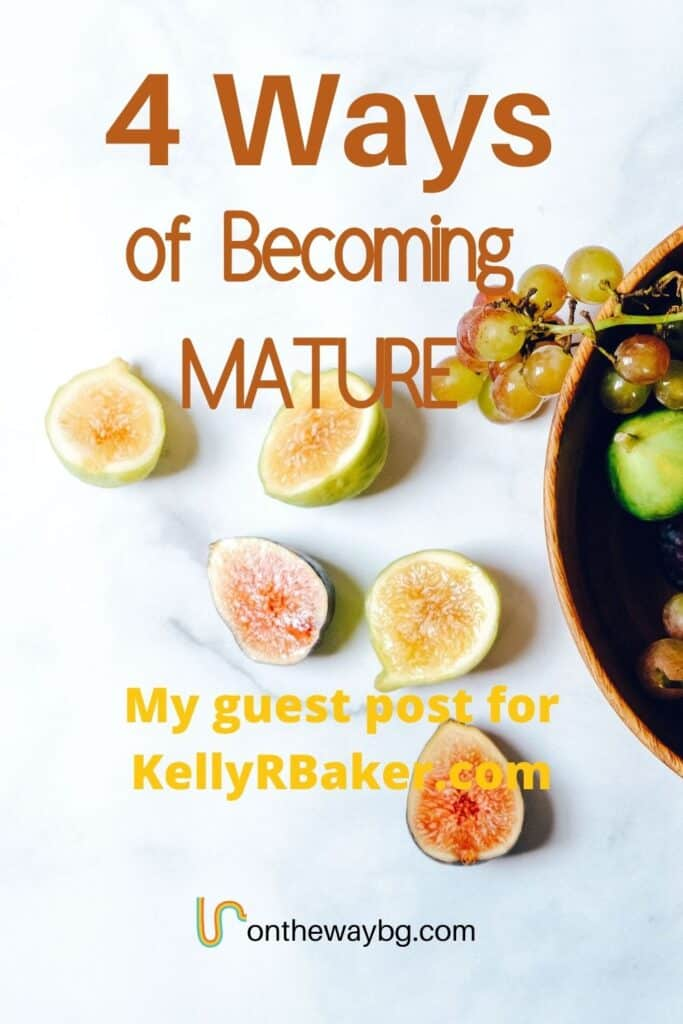 4 Ways of Becoming Mature